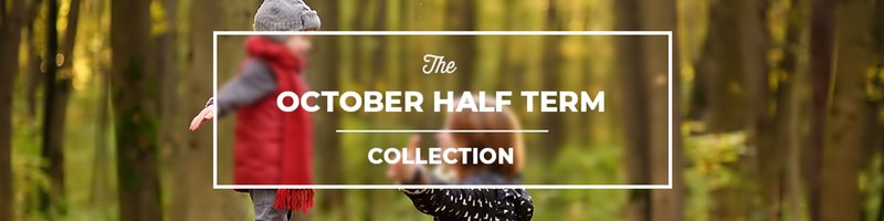 The October Half Term Collection